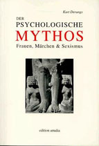 Derungs Kurt, Der psychologische Mythos