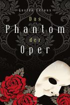 Leroux Gaston, Das Phantom der Oper