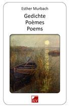 Esther Murbach, Gedichte – Poèmes – Poems