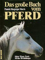 Macgregor-Morris Pamela, Das grosse Buch vom Pferd