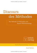 Seifert Josef, Discours des Méthodes: The Methods of Philosophy and Realist Phenomenology
