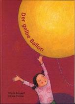 Steiner Liliane und Ursula Bringolf, Der gelbe Ballon