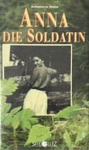 Heinz Annemarie, Anna die Soldatin