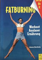 Roschinsky Johannes, Fatburning - Workout-Ausdauer-Ernährung (antiquarisch)