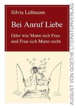 Silvia Lessmann, Bei Anruf Liebe