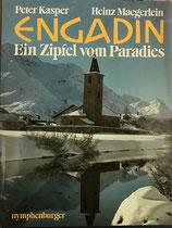 Kasper Peter, Engadin - Ein Zipfel vom Paradies (antiquarisch)
