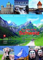 So schön ist die Schweiz