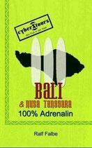 Ralf Falbe, Bali und Nusa Tenggara. 100 Prozent Adrenalin