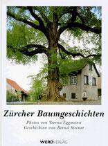 Steiner Bernd, Zürcher Baumgeschichten (antiquarisch)