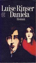 Rinser Luise, Daniela - Roman (antiquarisch)