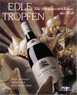 Casamayor Pierre, Edle Tropfen - Die 100 teuersten Weine der Welt