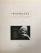 Pier Paulo Pasolini oder die Grenzüberschreitung