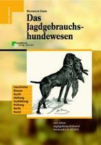 Heinrich Uhde, Das Jagdgebrauchshundewesen