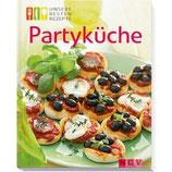 Partyküche - unsere besten Rezepte