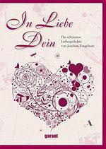 In Liebe Dein - Die schönsten Liebesgedichte von Joachim Rngelnatz (antiquarisch)
