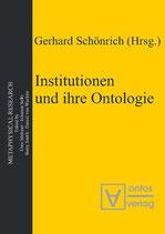 Schönrich Gerhard, Institutionen und ihre Ontologie