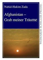 Zada Nahid-Hakam, Afghanistan - Grab meiner Träume