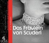E. T. A. Hoffmann, Das Fräulein von Scuderi (Hörbuch CD)
