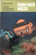 Krause Peter H., Filmen unter Wasser (antiquarisch)