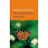 Anthony de Mello, Wo das Glück zu Hause ist