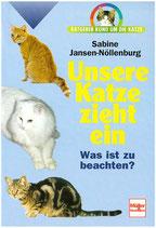 Jansen-Nöllenburg Sabine, Unsere Katze zieht ein