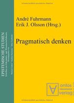 André Fuhrmann und Erik J. Olsson, Pragmatisch denken