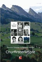 Monika Greuter-Rubert und Renata Riehm-Reiser, Churfirstenköpfe
