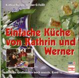 Rüegg Kathrin, Einfache Küche von Kathrin und Werner