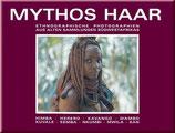 Annelies Scherz, Mythos Haar - Ethnographische Fotografien
