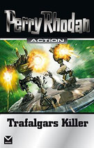 Perry Rhodan, Trafalgars Killer