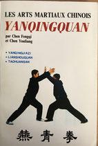 Les arts martiaux chinois : Yanqingquan (franz) (antiquarisch)