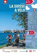 La Suisse à vélo 2: Route du Rhin