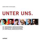 Unter uns: 13 Secondo-Geschichten, 13 Erfolgs-Geschichten (antiquarisch)