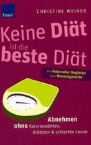 Christine Weiner, Keine Diät ist die beste Diät (M)