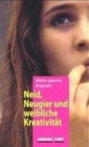 Marie-Jeanne Augustin, Neid, Neugier und weibliche Kreativität