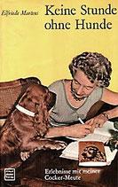 Mertens Elfriede, Keine Stunde ohne Hunde (antiquarisch)