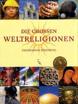 Bedürftig Friedemann, Die grossen Weltreligionen