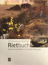 Güttinger René, Rietbuch - Faszinierende Natur im St. Galler Rheintahl (antiquarisch)