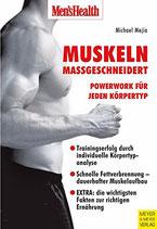 Mejia Michael, Muskeln massgeschneidert (antiquarisch)