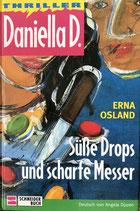 Osland Erna, Danielle D.  - Süsse Drops und scharfe Messer (antiquarisch)