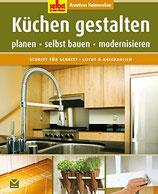 Küchen gestalten - planen-selbst bauen-modernisieren (antiquarisch)