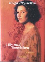 Hegewisch Helga, Lilly und Engelchen (antiquarisch)