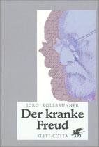 Jürg Kollbrunner, Der kranke Freud