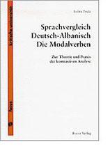 Poda Lolita, Sprachvergleich Deutsch-Albanisch. Die Modalverben: Zur Theorie und Praxis der kontrastiven Analyse (antiquarisch)