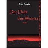 Nina Gasche, Der Duft des Weines