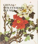 Chinas bekannteste Blumen (antiquarisch)