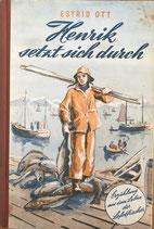 Ott Estrid, Henrik setzt sich durch (antiquarisch)