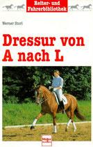 Storl Werner, Dressur von A nach L (antiquarisch)