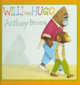 Anthony Browne, Willi und Hugo
