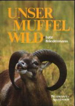 Lutz Briedermann, Unser Muffelwild